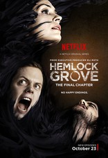 фильм Хэмлок Гроув* Hemlock Grove 2013-