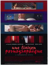 фильм Порнографические связи Une Liaison Pornographique 1999