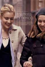 фильм Госпожа Америка Mistress America 2015