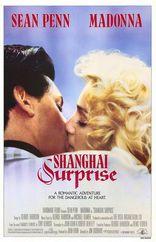 фильм Шанхайский сюрприз Shanghai Surprise 1986