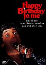фильм С днем рождения меня* Happy Birthday to Me 1981