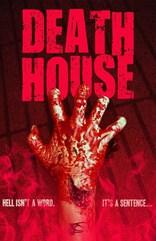 фильм Дом смерти* Death House 2017