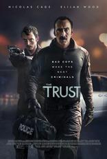фильм Доверие* Trust, The 2016
