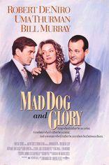 фильм Бешеный пес и Глори Mad Dog and Glory 1993