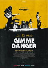 фильм Gimme Danger. История Игги и The Stooges Gimme Danger 2016