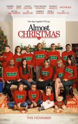фильм Почти что Рождество* Almost Christmas 2016