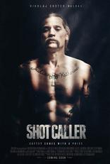 фильм Выстрел в пустоту Shot Caller 2017