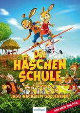 фильм Заячья школа Die Häschenschule: Jagd nach dem goldenen Ei 2017