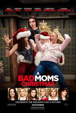 фильм Очень плохие мамочки 2 A Bad Moms Christmas 2017