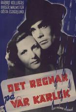 фильм Дождь над нашей любовью Det regnar på vår kärlek 1946