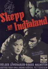 фильм Корабль в Индию Skepp till India land 1947
