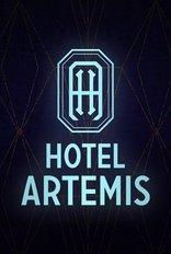 фильм Отель «Артемис» Hotel Artemis 2018