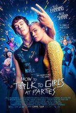 фильм Как разговаривать с девушками на вечеринках How to Talk to Girls at Parties 2016