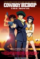 фильм Ковбой Бибоп Cowboy Bebop: Tengoku no tobira 2001