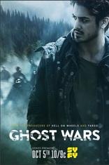 фильм Призрачные войны Ghost Wars 2017-2018