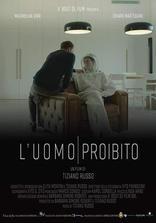 фильм Запрещенный человек L'uomo proibito 2018