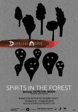 фильм Depeche Mode: Spirits in the Forest Spirits in the Forest 2019