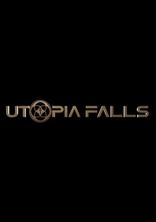 фильм Крушение утопии Utopia Falls 2020