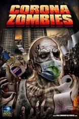 фильм Корона Зомби Corona Zombies 2020