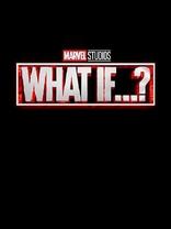 фильм Что, если? What If...? 2021-