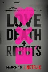 фильм Любовь, смерть и роботы Love, Death & Robots 2019-