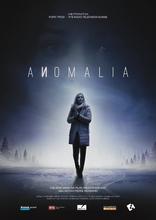 фильм Аномалия Anomalia 2016
