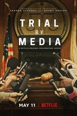 фильм Суд прессы Trial by Media 2020