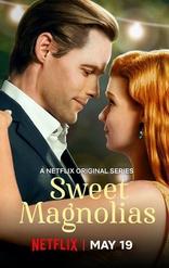 фильм Сладкие магнолии Sweet Magnolias 2020