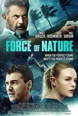 фильм Сила природы Force of Nature 2020
