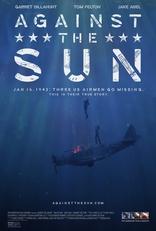 фильм Против солнца Against the Sun 2014