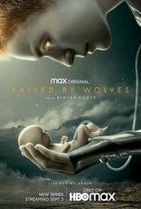 фильм Воспитанные волками Raised by Wolves 2020-
