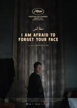 фильм Боюсь забыть твое лицо I Am Afraid to Forget Your Face 2020