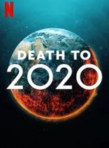 фильм 2020, тебе конец! Death to 2020 2020