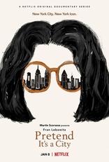 фильм Представьте, что вы в городе Pretend It's a City 2021