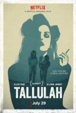 фильм Таллула Tallulah 2016