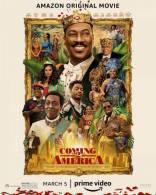 фильм Поездка в Америку 2 Coming 2 America 2020