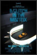 фильм Сбой в матрице Glitch in the Matrix, A 2020