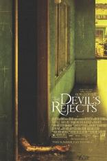 фильм Изгнанные дьяволом: Дом 1000 трупов 2 The Devil's Reject 2005