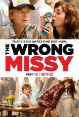 фильм Не та девушка Wrong Missy, The 2020