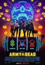 фильм Армия мертвецов Army of the Dead 2020