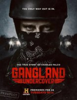 фильм Под прикрытием Gangland Undercover 2015-2016