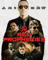 фильм Красные Пророчества Red Prophecies 2021