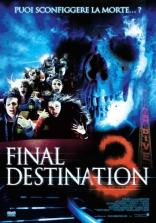 фильм Пункт назначения 3 Final Destination 3 2006