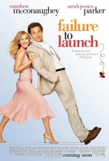 ����� ������ � ������ ������������ Failure to Launch 2006
