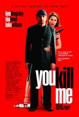 фильм Убей меня You Kill Me 2007