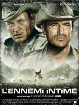 фильм Близкие враги Ennemi intime, L' 2007
