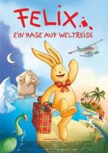 фильм Путешествие Феликса Felix — Ein Hase auf Weltreise 2005