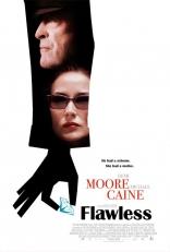 фильм Безупречные* Flawless 2007