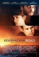 фильм Запретная дорога Reservation Road 2007