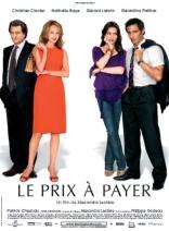 фильм Нет секса — нет денег Prix à payer, Le 2007